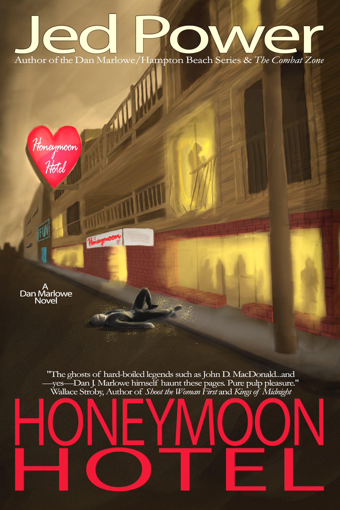 Honeymoon Hotel: A Dan Marlowe Novel (Book 4)