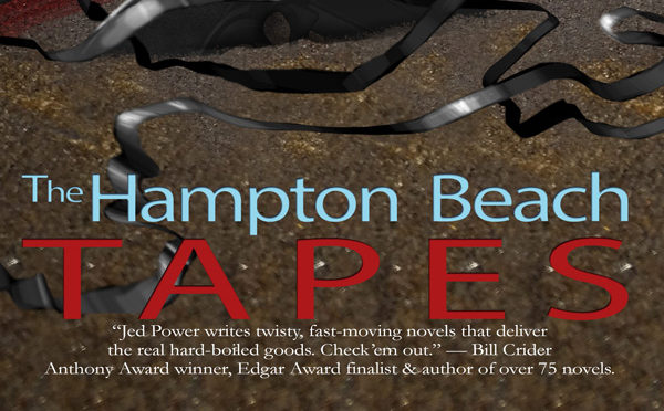 The Hampton Beach Tapes: 6th Dan Marlowe Novel